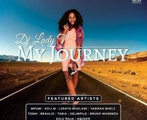 ALBUM: DJ Lady T – My Journey