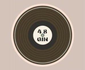 Dlala Lazz – 48 Gin Ft. Funky Qla