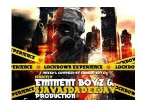 Eminent Boyz – LockDown Exprience