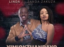 Linda – Yim' Okthandayo Ft. Zanda Zakuza