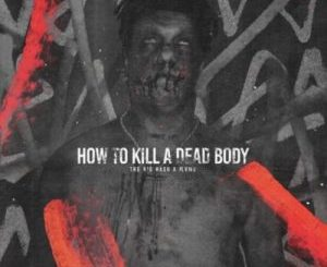 The Big Hash – How To Kill A Dead Body (J Molley Diss) Ft. Flvme