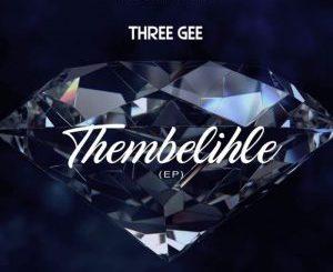 EP: Three Gee – Thembelihle
