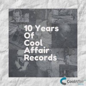 10 Years Of Cool Affair Records