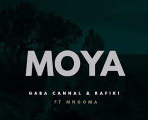 Gaba Cannal & Rafiki – Moya Ft. Mngoma Omuhle