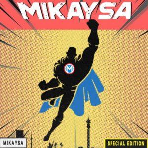 MikaySA – In My Haus Vol.1