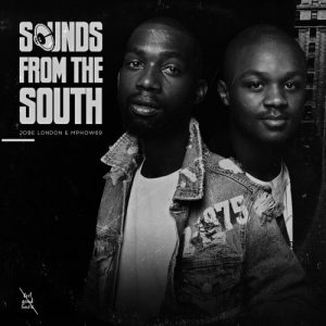 Mphow69 & Jobe London – Sounds from the South (Album Tracklist)