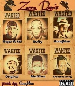 Mrapper Wa kasi – Zorro Remix Ft. Ruffy x GongMan x Original x Muffins & Evalasting-Eneji
