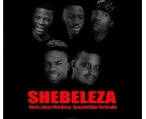 Pencil & Rodger KB Ft. Blacca, Cassa and Sdala The Vocalist – Shebeleza