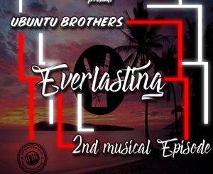 Ubuntu Brothers – Everlasting – 2nd Musical EPisode