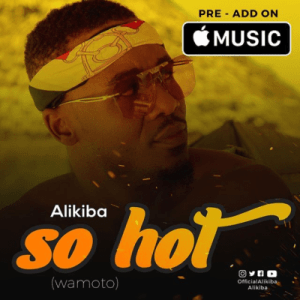 Alikiba – So Hot
