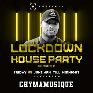 Chymamusique – Lockdown House Party Season 2