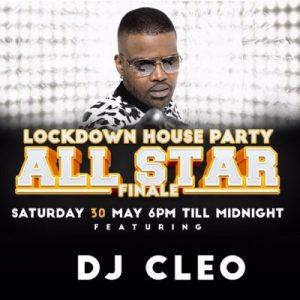 DJ Cleo – Lockdown House Party Finale Mix