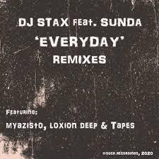 DJ Stax – Everyday Ft. Sunda (Loxion Deep Love Affair Feel)