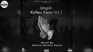 Dankie Chustar Sonny – Umgidi KaYesu Krestu Vol.2