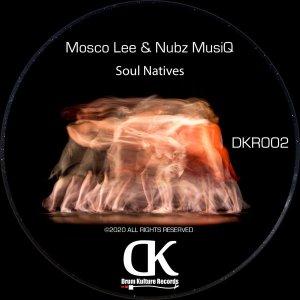 Mosco Lee & Nubz MusiQ – Soul Natives