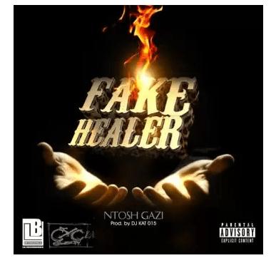 Ntosh Gazi – Fake Healer