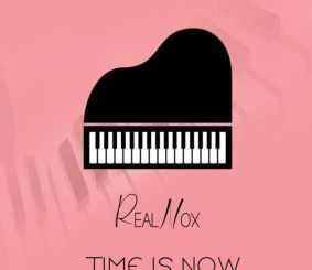 Real Nox – Time Is Now