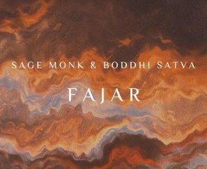 Sage Monk & Boddhi Satva – FAJAR