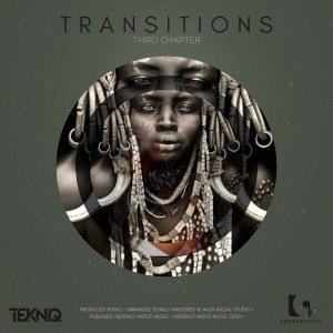 TekniQ – Transitions 3rd Chapter EP