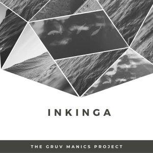 The Gruv Manics Project – Inkinga (Original Mix)