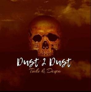 Tseks & Despa – Ereng Gong (Dust 2 Dust)