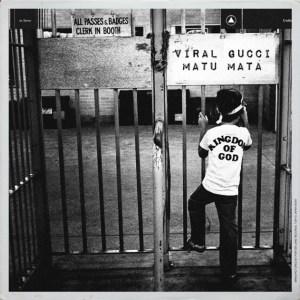 Viral Gucci – Matu Mata