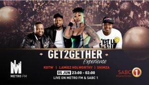 Watch Shimza, Kotw, Lamiez Horworthy's -Get2getherexperience Live performance & Mix At Metro Fm & SABC 1