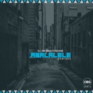 DJ Jim Mastershine – Aba Lalele (Afro Brotherz Remix)