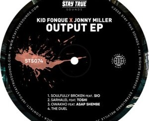Kid Fonque & Jonny Miller – Soulfully Broken Ft. Sio