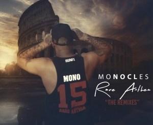 Monocles – Rare Anthem (The Remixes)