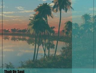 Thab De Soul – 2th Life (incl. Musical Gadget)