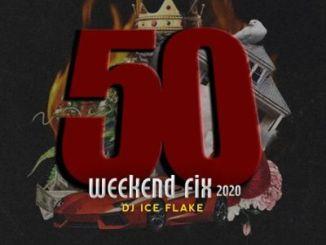 Dj Ice Flake – WeekendFix 50