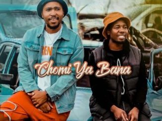 Kwiish SA – Chomi Ya Bana Ft. Galectik