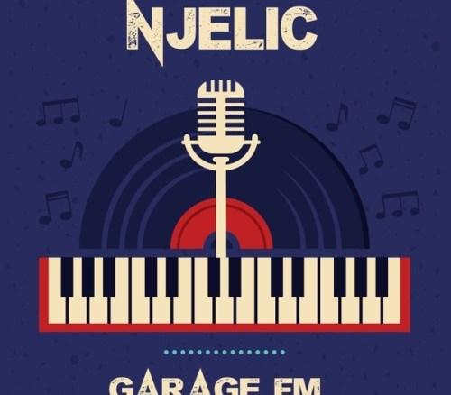 Njelic – Garage FM (Tracklist)