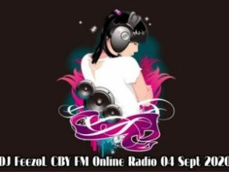 DJ FeezoL – CBY FM Online Radio (04-Sept-2020)