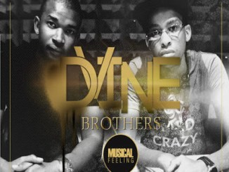 Dvine Brothers – You're Mine Ft. Lady Zamar