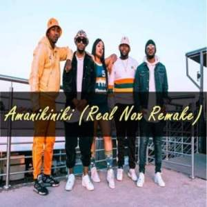 MFR Souls – Amanikiniki (Real Nox Remake) Ft. Major League, Kamo Mphela & Bontle Smith