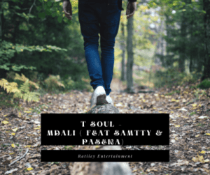 T Soul SA – Mdali Ft. Samtty & Paseka