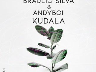 Braulio Silva, Andyboi – Kudala (Original Mix)