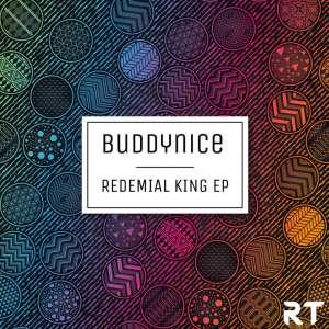Buddynice – Redemial King