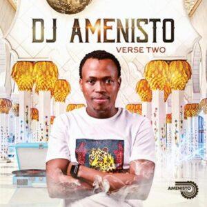 DJ Amenisto – Verse Two EP