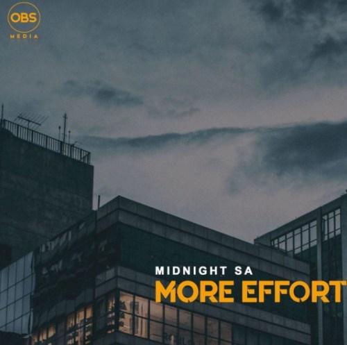 Midnight SA – More Effort (Original Mix)