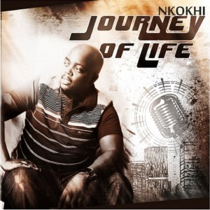 Nkokhi – Journey Of Life