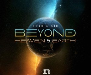 ALBUM: Sio & Luka – Beyond Heaven & Earth