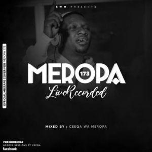 Ceega – Meropa Session 173 Mix (Live Recording)