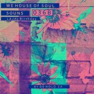 De nolo ZA – WHSSounds 036B Mix (Tribute To Laja Maseko)