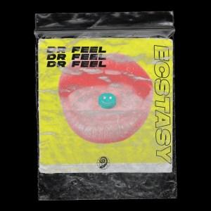 Dr Feel – Ecstasy