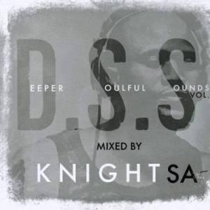 KnightSA89 & KAOS – Deeper Soulful Sounds Vol. 83 Mix