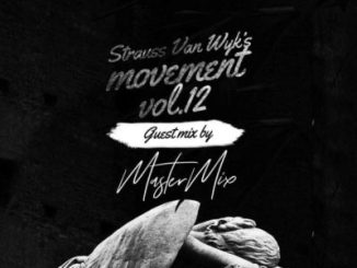 MasterMix – Strauss'van wyk's Movement Vol. 12 (Guest mix)