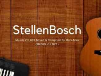 Mick-Man – StellenBosch MusiQ Vol.003 Mix